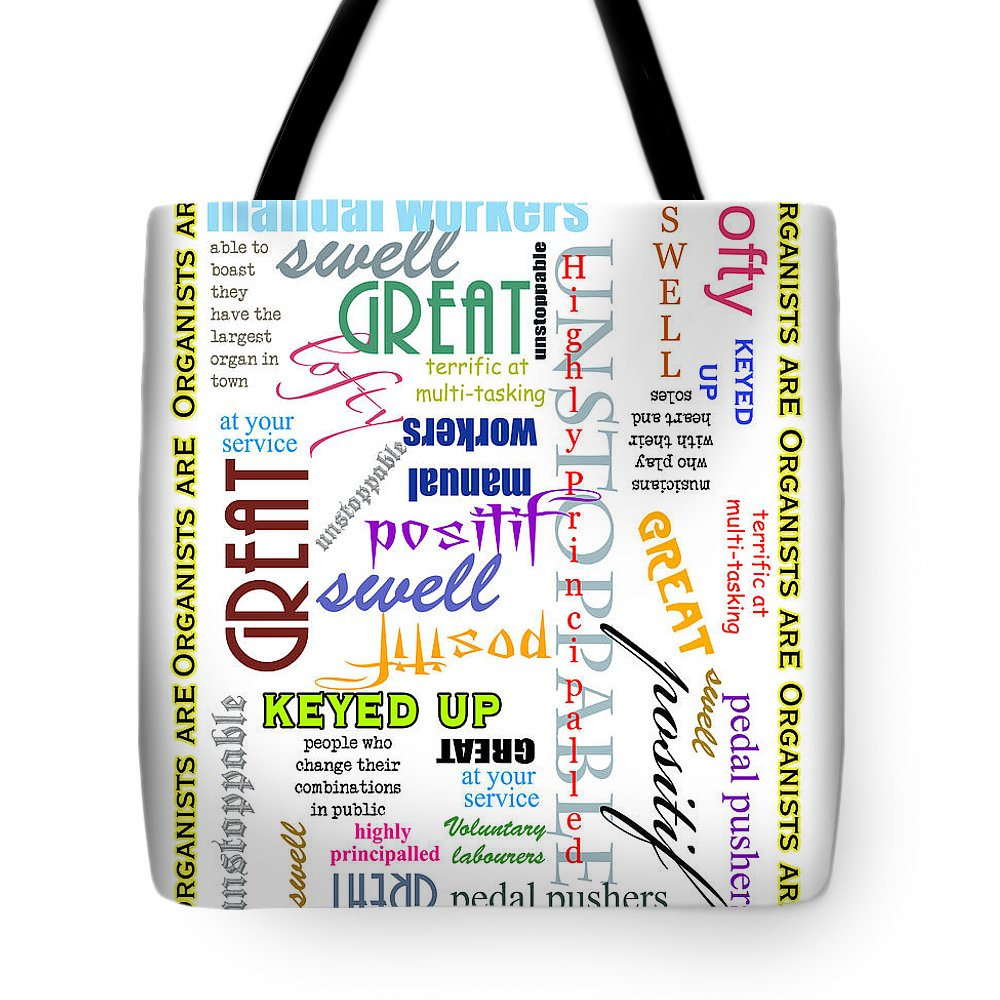 Organist Tote Bag featuring the photograph Organists Are Everything by Jenny Setchell