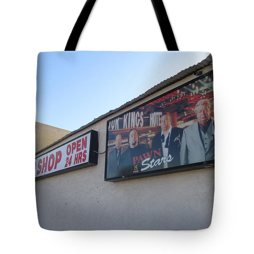 Pawn Stars Tote Bag featuring the photograph Pawn Stars by Kay Novy