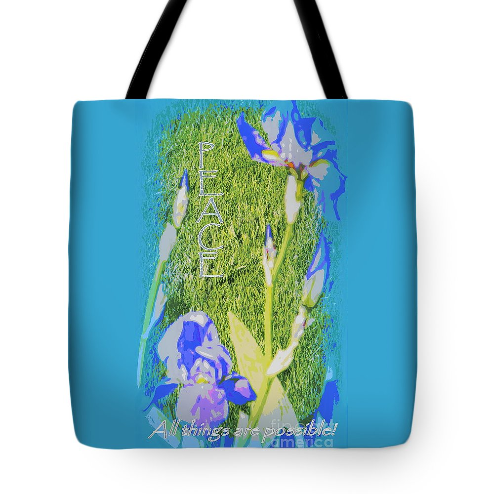Acrylic Prints Tote Bag featuring the photograph Peace Is Possible by Bobbee Rickard