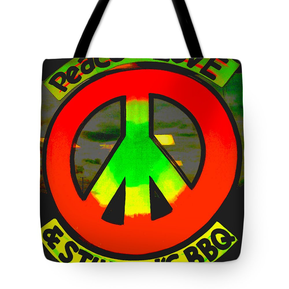 Tote Bag featuring the photograph Peace Love And Stumpy's Bbq by Kelly Awad