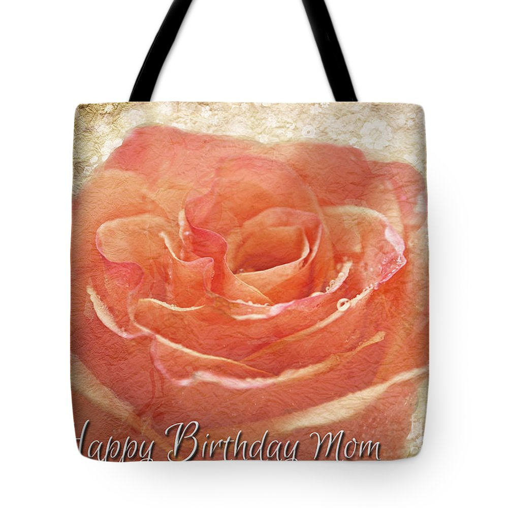 Dew Tote Bag featuring the photograph Peach Rose Happy Birthday Mom Card by Debbie Portwood