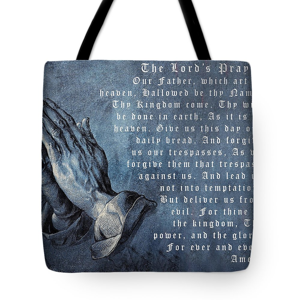 5d74f98d59a5 Praying Hands Lords Prayer Tote Bag featuring the digital art Praying Hands  Lords Prayer by Albrecht