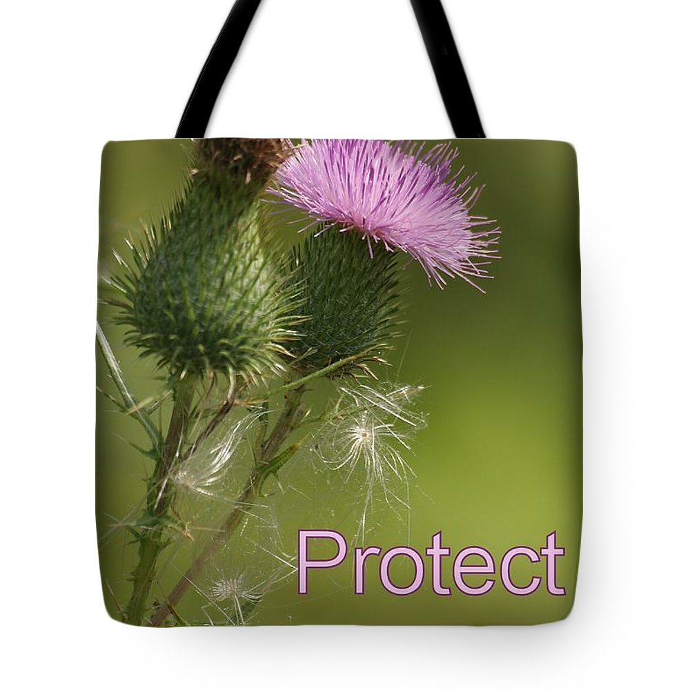 Thistle Tote Bag featuring the photograph Protect Nature by Doris Potter