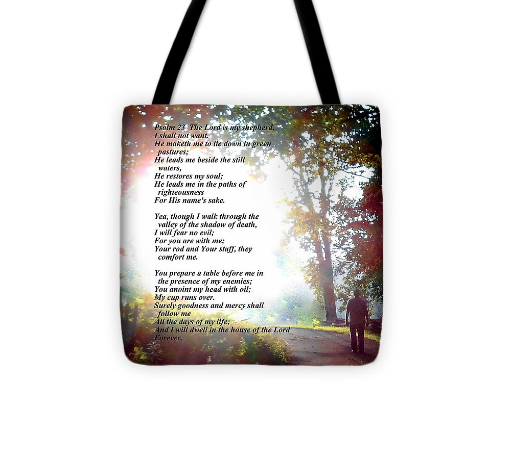 Psalm Tote Bag featuring the photograph Psalm 23 by Diannah Lynch
