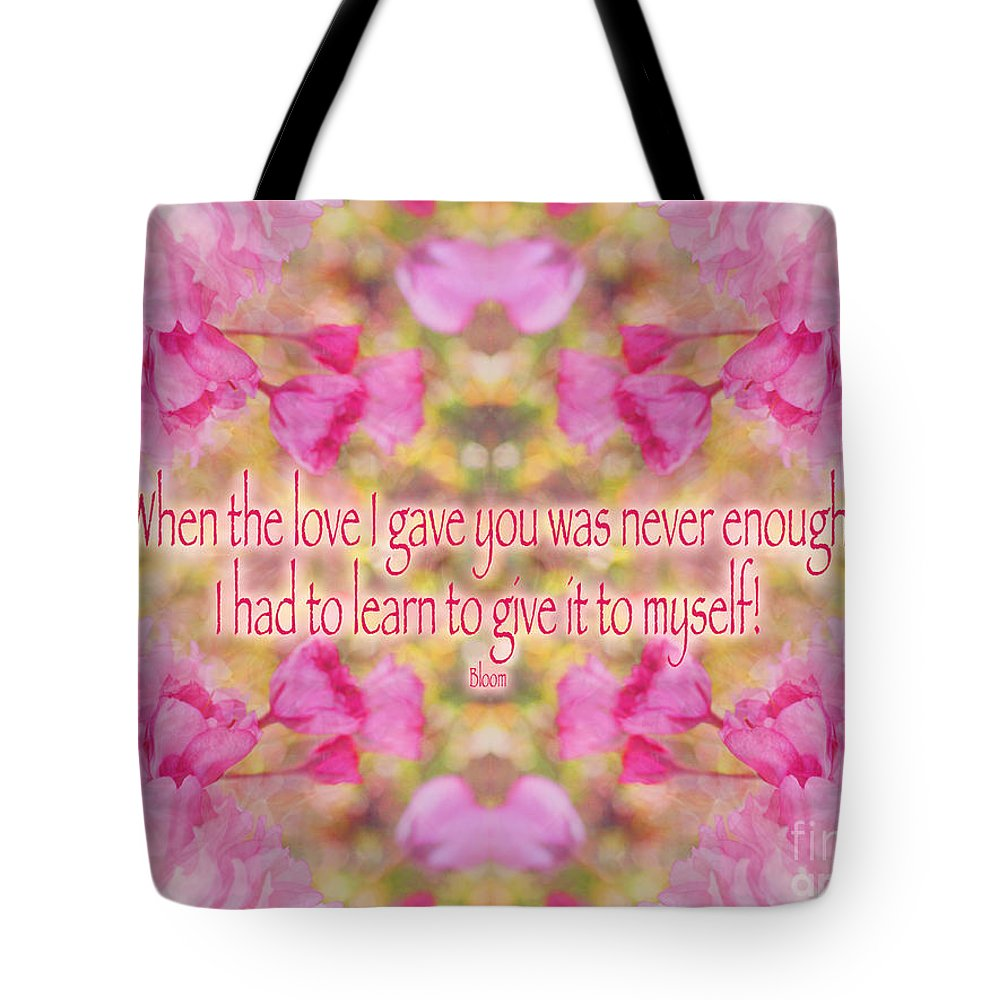 Loving Yourself Tote Bag featuring the photograph Quote - Self Love With  Cherry Blossoms by Susan c97a0818c8eeb