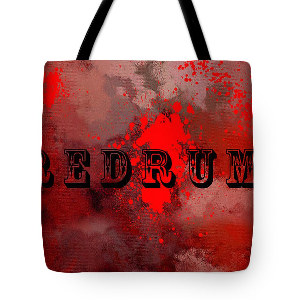 Redrum Tote Bag featuring the painting R E D R U M - Featured In Visions Of The Night Group by Ericamaxine Price
