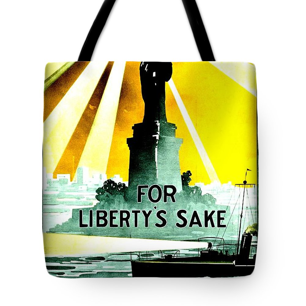 Navy Tote Bag featuring the photograph Recruiting Poster - Ww1 - For Liberty's Sake by Benjamin Yeager
