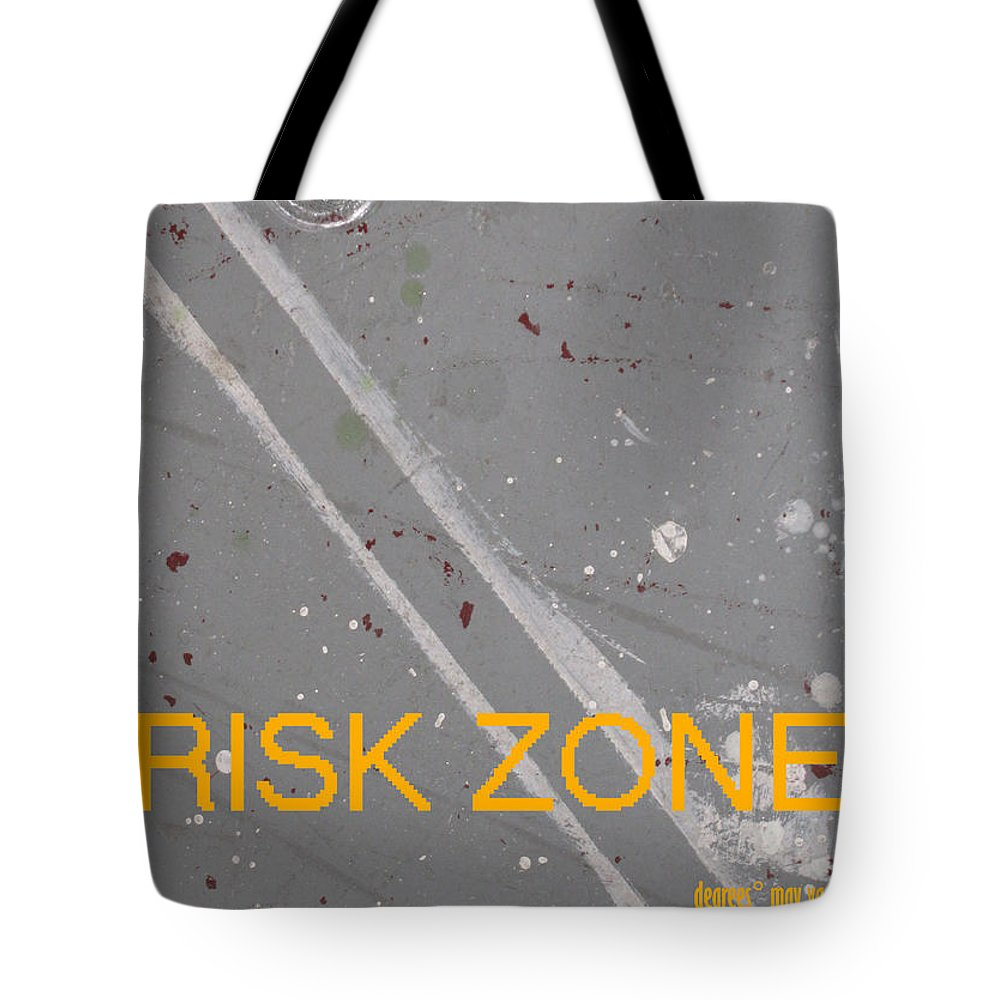 Risk Tote Bag featuring the photograph Risk Zone by Ingrid Van Amsterdam