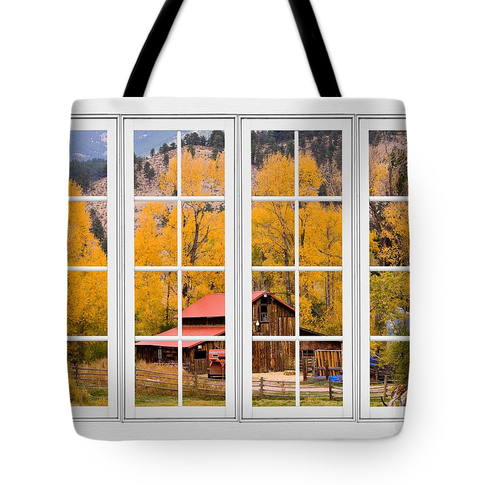 Views Through Windows Tote Bag featuring the photograph Rocky Mountain Autumn Ranch White Window View by James BO Insogna