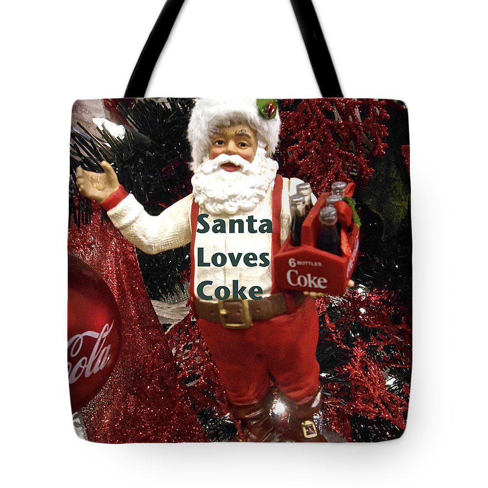 Santa With Coke Bottles Tote Bag featuring the photograph Santa Loves Coke by Joan Reese