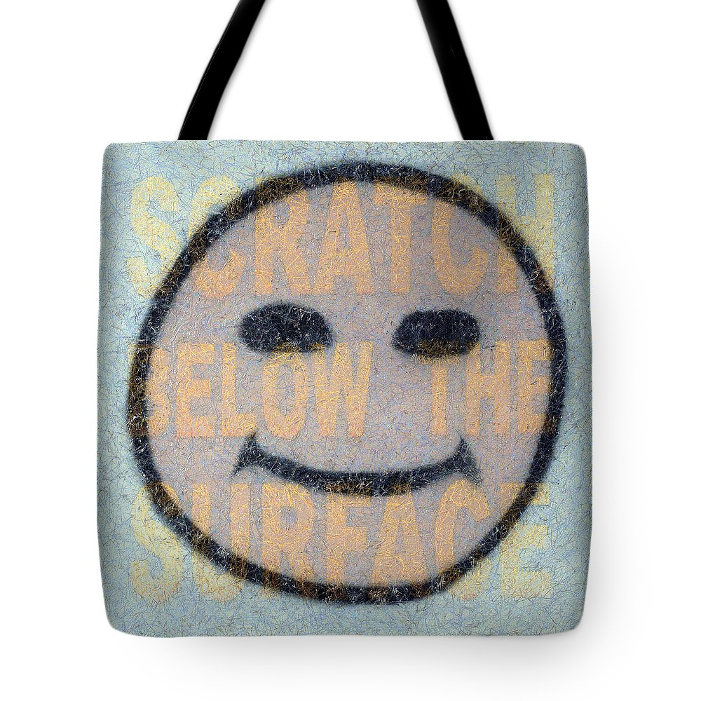 Happy Face Tote Bag featuring the painting Scratch Below The Surface by James W Johnson