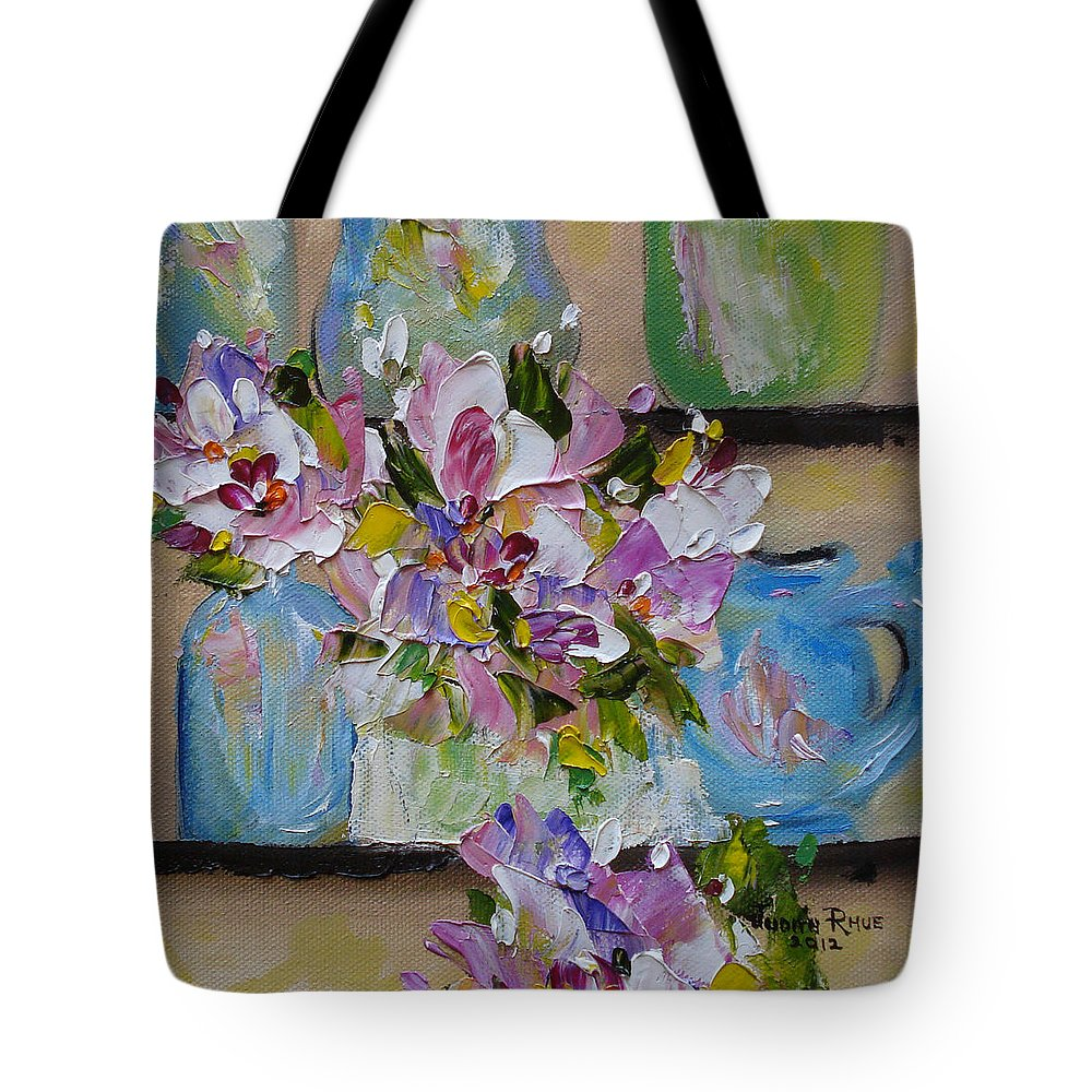 Flowers Tote Bag featuring the painting Shelf Life by Judith Rhue