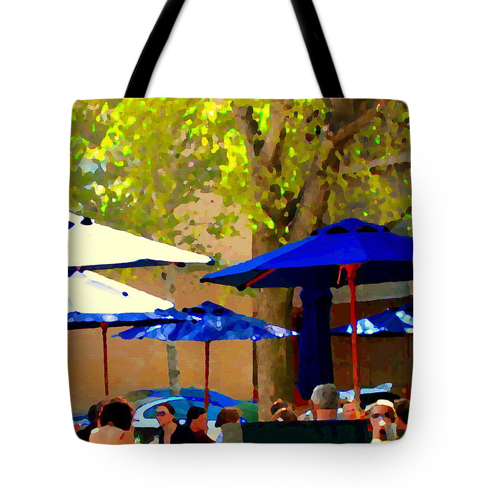 Montreal Outdoor Cafe City Scenes Tote Bag featuring the painting Sidewalk Cafe Blue Bistro Umbrellas Downtown Oasis Terrace Montreal City Scene Carole Spandau by Carole Spandau