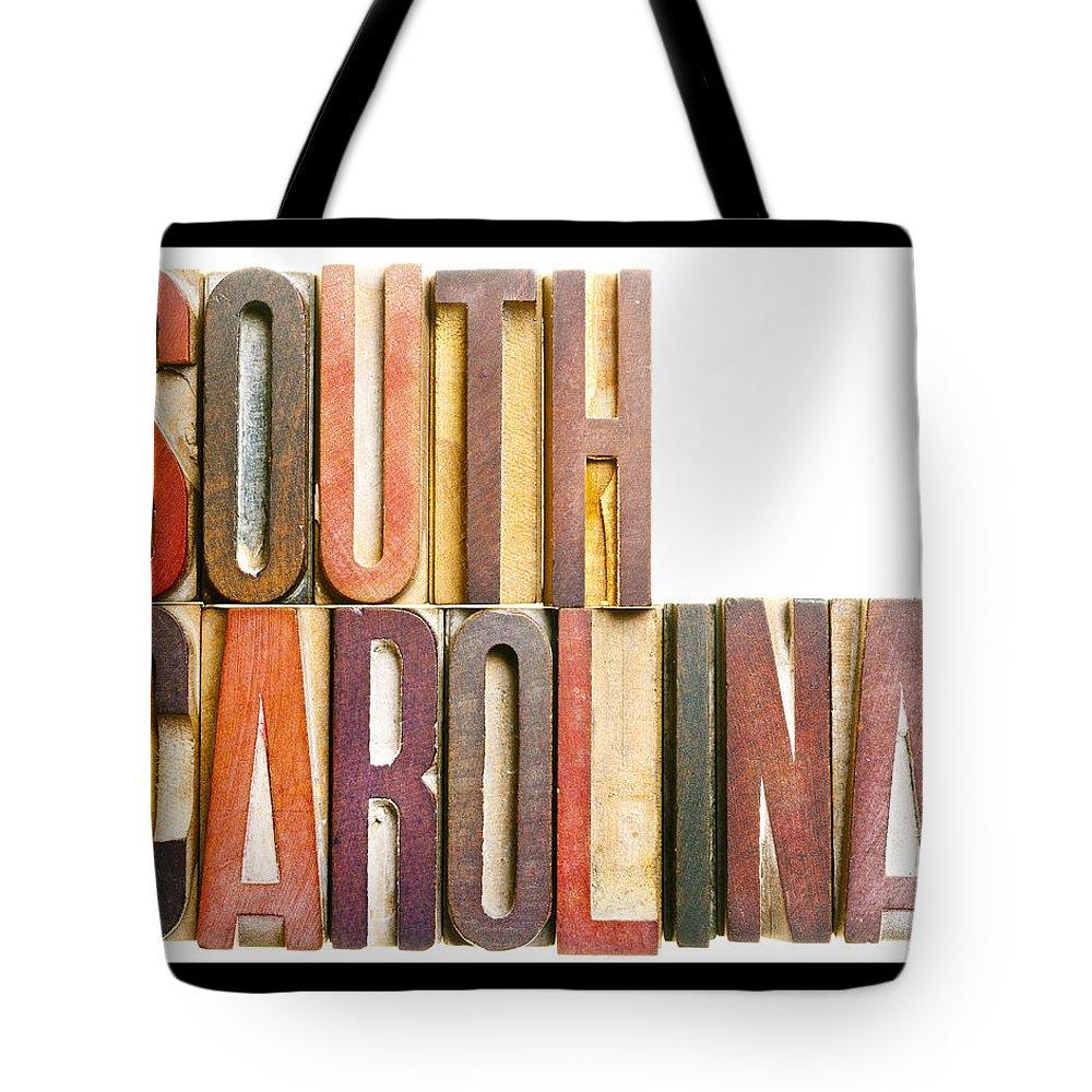 South Carolina Tote Bag featuring the photograph South Carolina Antique Letterpress Printing Blocks by Donald Erickson