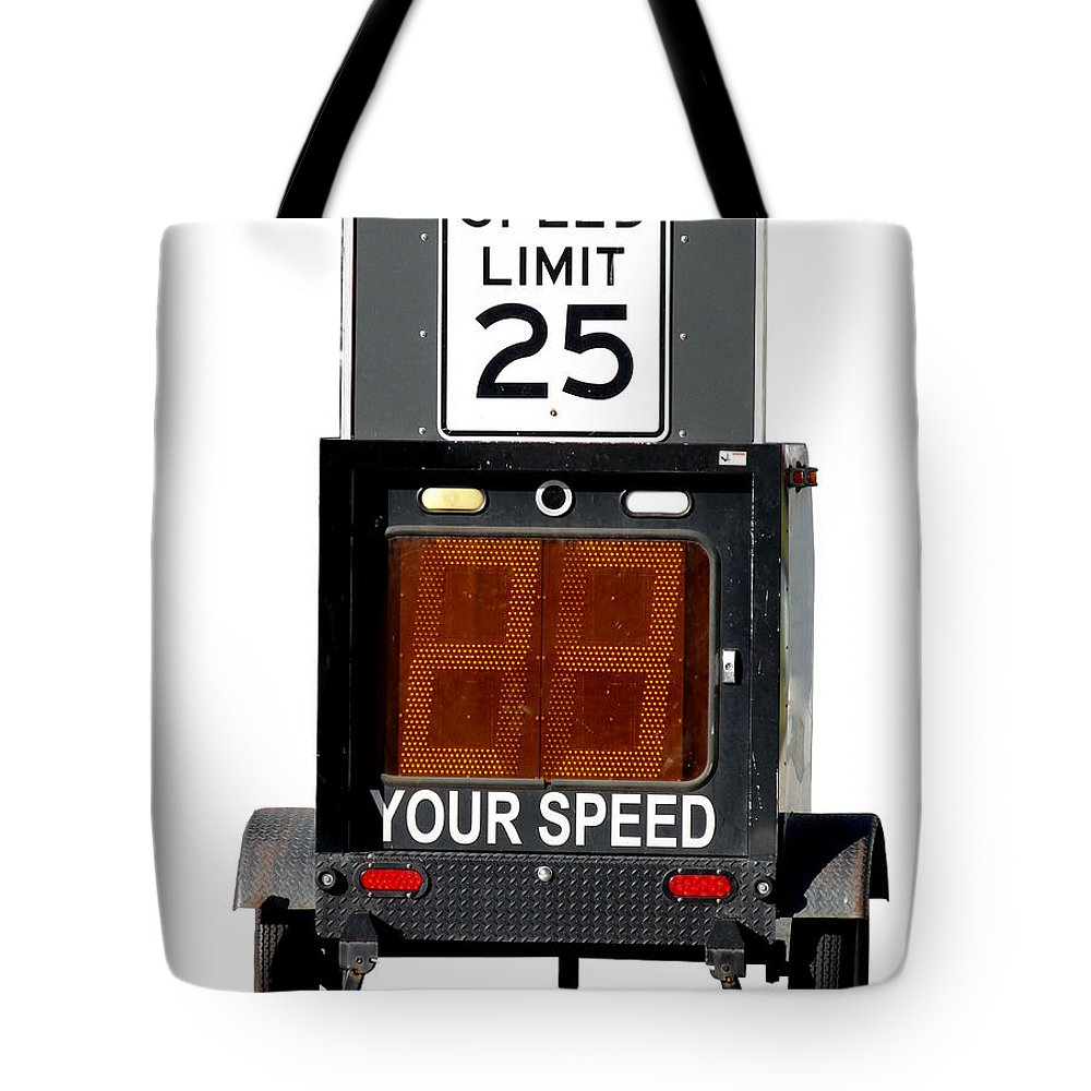 Speed Tote Bag featuring the photograph Speed Limit Monitor by Olivier Le Queinec