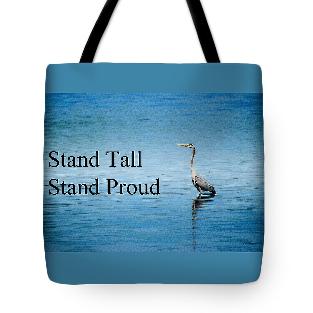 Great Blue Heron Tote Bag featuring the photograph Stand Tall Stand Proud by Crystal Wightman