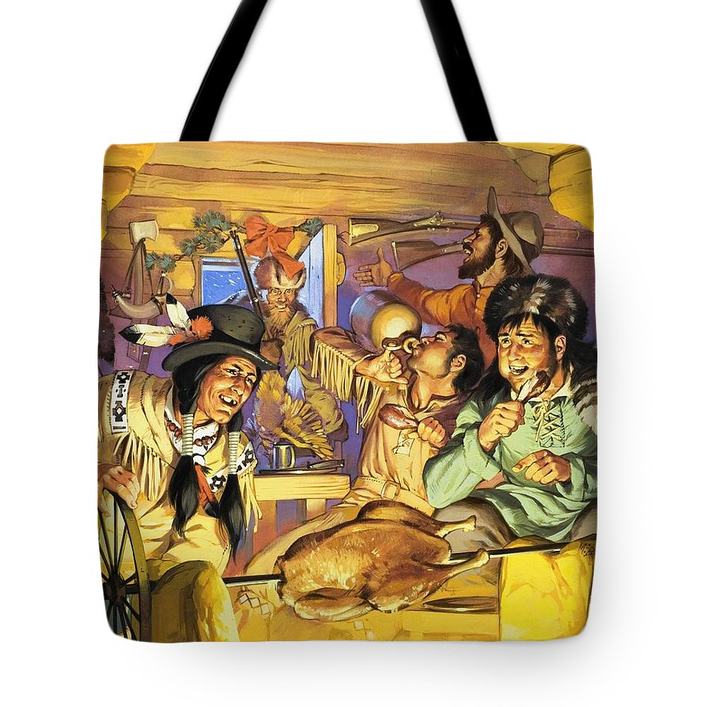Thanksgiving; Wild West; Usa; America; Cowboys; Indians; Native Americans; Cooking; Christmas; Cabin; Spit; Hunter; Guns; Powder Horn; Drink; Food Tote Bag featuring the painting Thanksgiving by Angus McBride