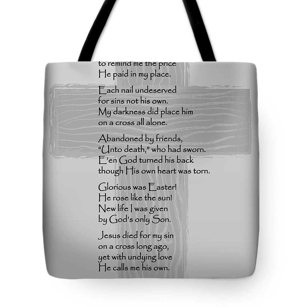 Poem Tote Bag featuring the photograph The Cross Should Be Ugly by Deb Fedeler