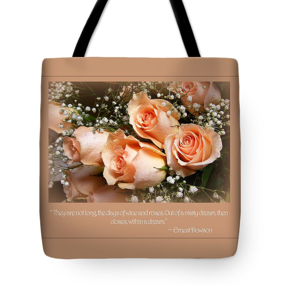 Roses Tote Bag featuring the photograph The Days Of Wine And Roses by Susan McMenamin