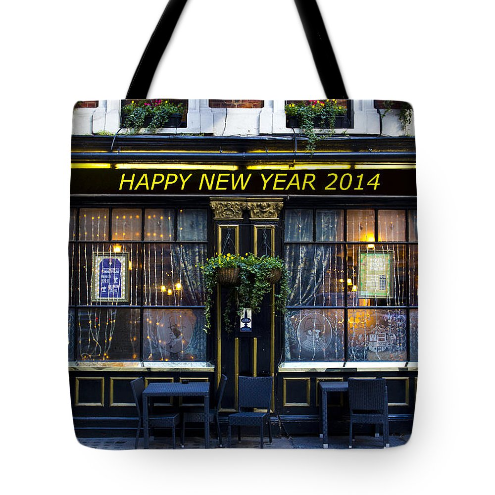 Pub Tote Bag featuring the photograph The Happy New Year 2014 Pub by David Pyatt