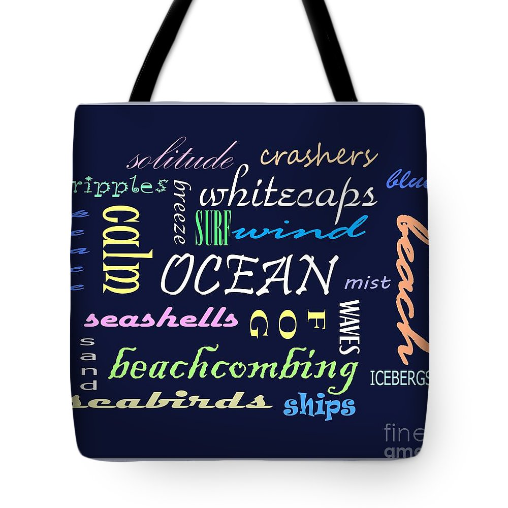 The Ocean Is... Tote Bag featuring the digital art The Ocean Is... by Barbara Griffin