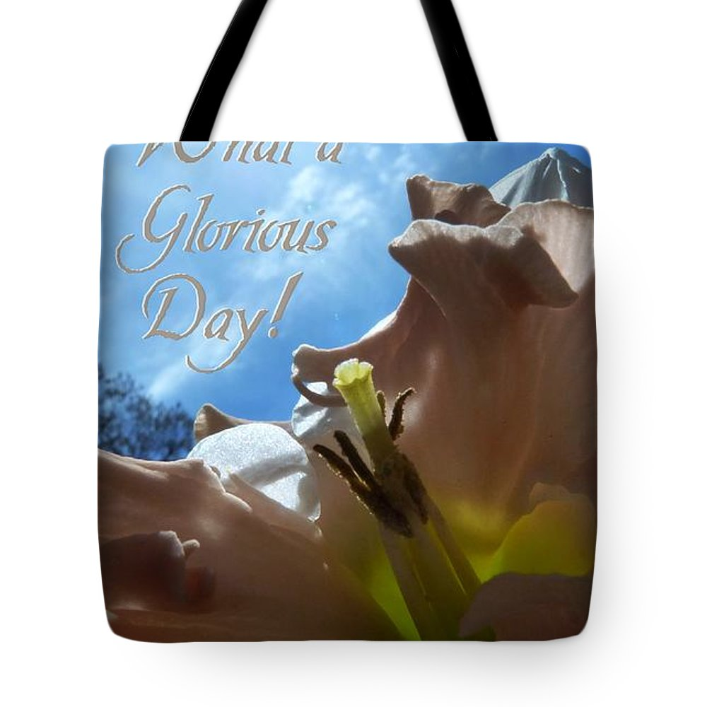Peach Tote Bag featuring the photograph V Glorious Day Words by Dale Crum