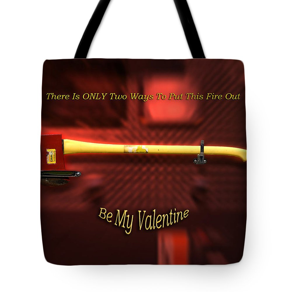 St. Valentine Tote Bag featuring the photograph Valentine Two Ways To Put This Fire Out by Thomas Woolworth