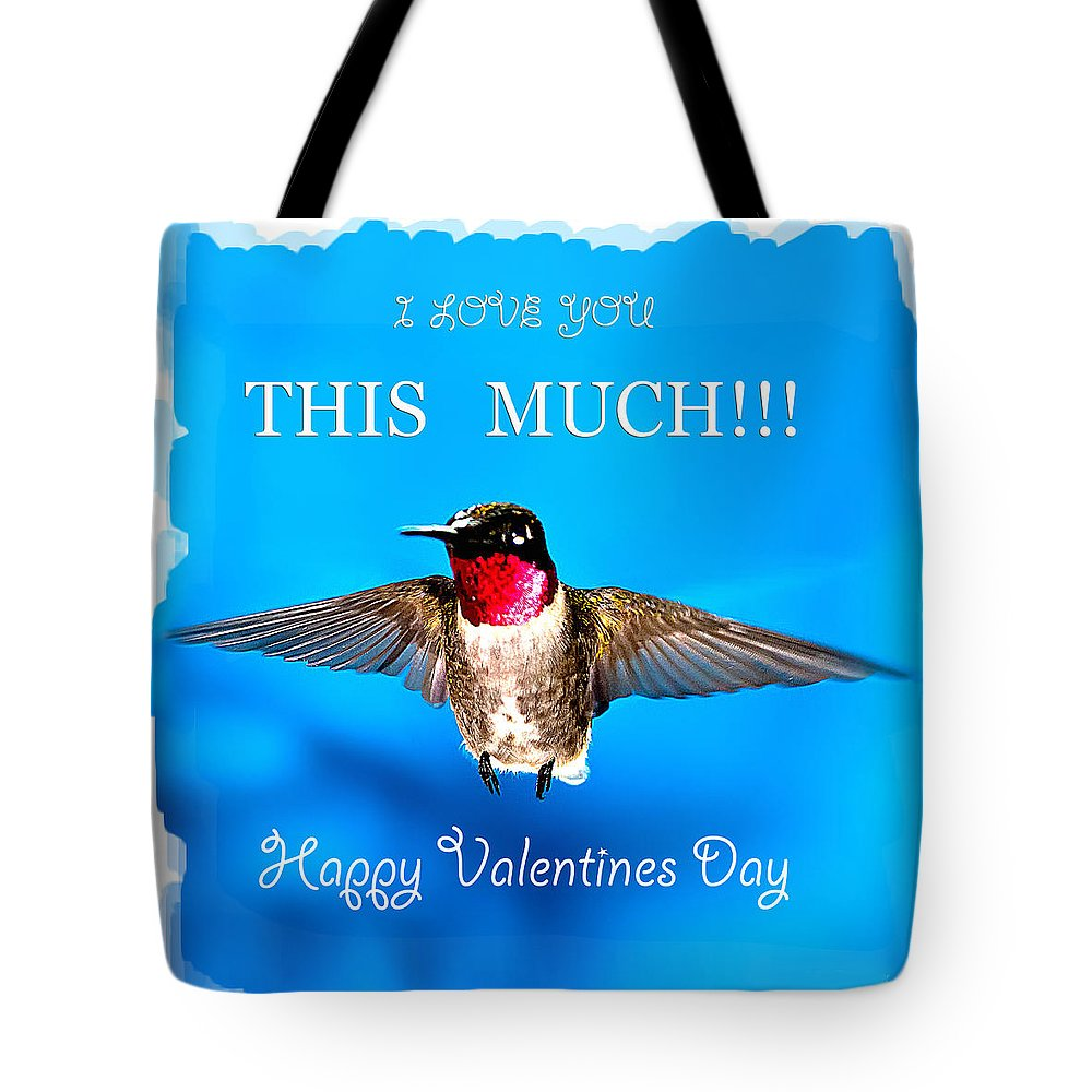 Happy Valentines Day Tote Bag featuring the photograph Valentines Day I Love You This Much by Randall Branham