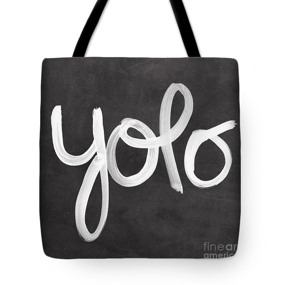 Yolo Tote Bag featuring the painting You Only Live Once by Linda Woods