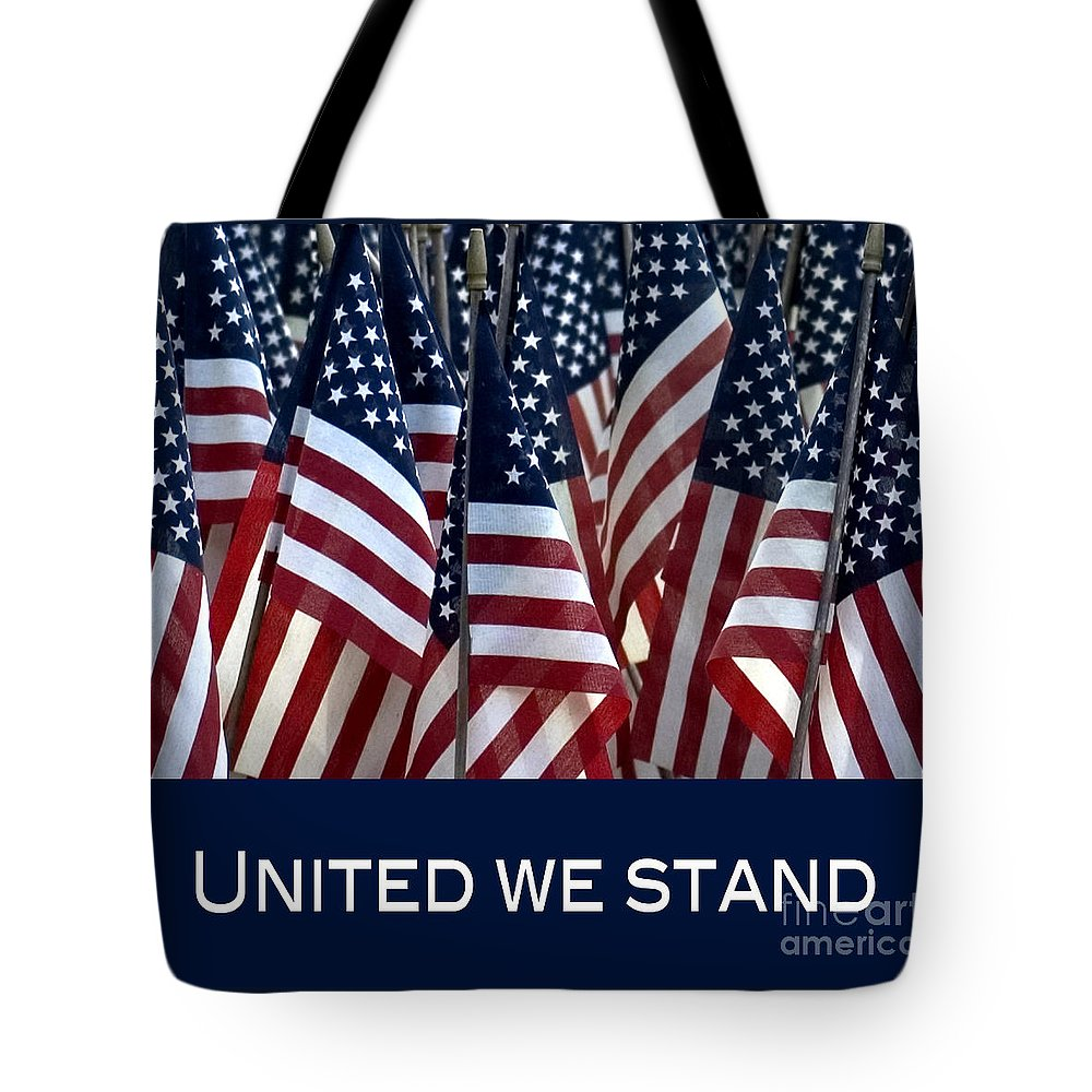 Flag Tote Bag featuring the photograph United We Stand by Nancy Greenland