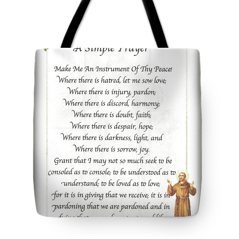 This Simple Prayer By St. Francis Of Assis Is On A Soft Faded Backgrond Of St. Francis With Trees & Flowers. Tote Bag featuring the mixed media A Simple Prayer By Saint Francis by Desiderata Gallery