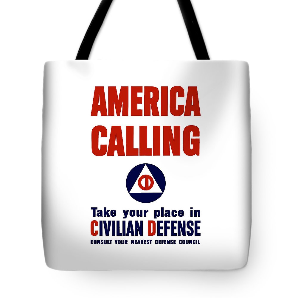 Civil Defense Tote Bag featuring the painting America Calling -- Civilian Defense by War Is Hell Store