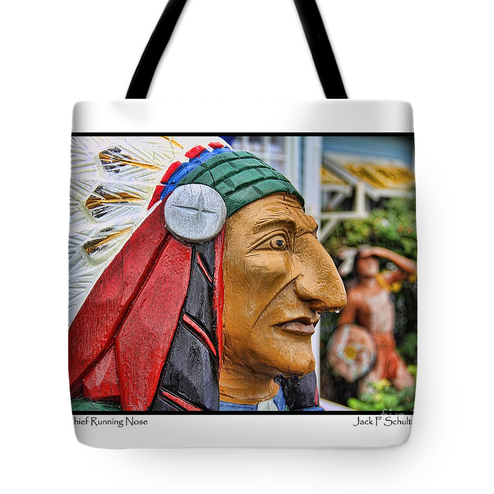 Indian Chief Statue Tote Bag featuring the photograph Chief Running Nose by Jack Schultz