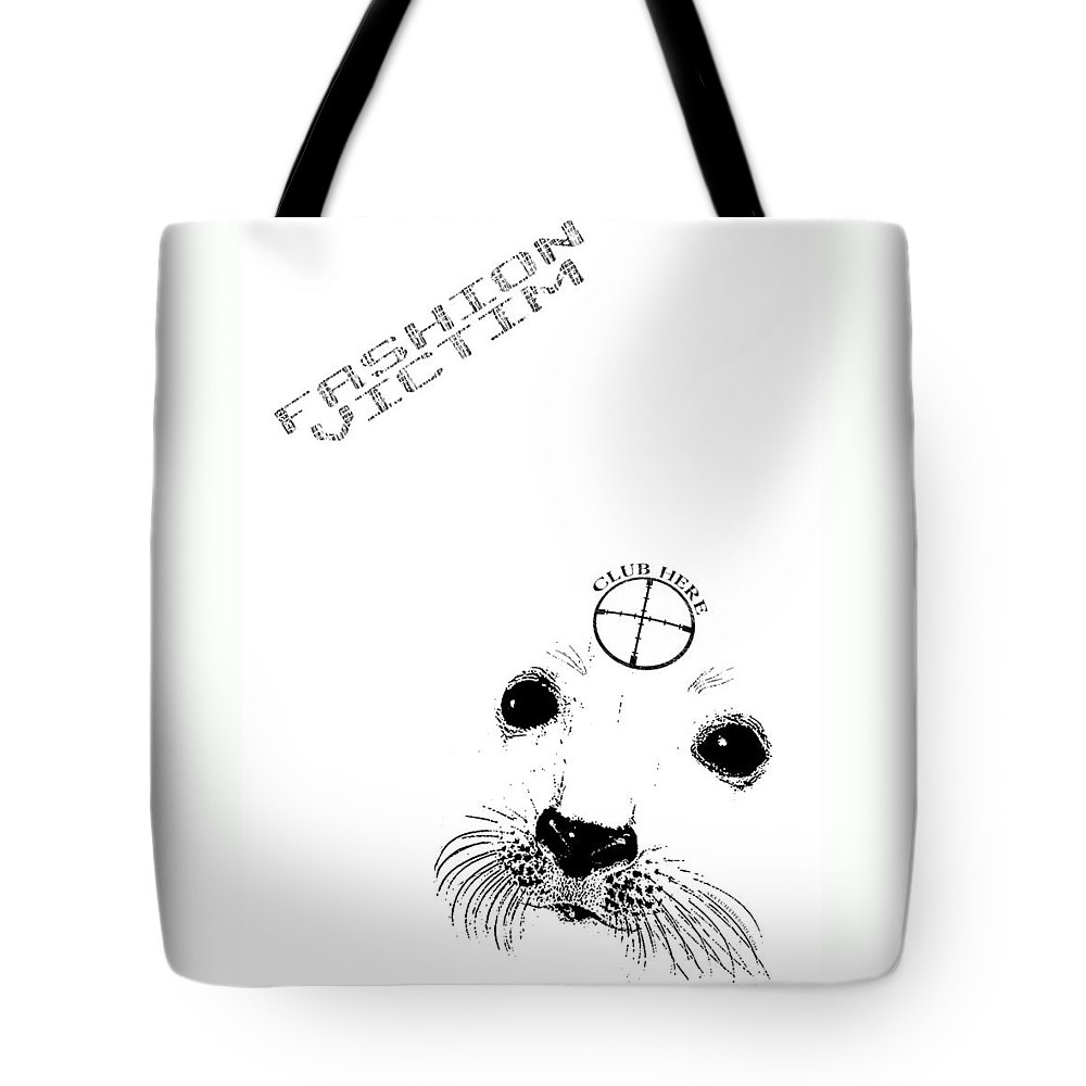 Seal Tote Bag featuring the mixed media Fashion Victim by Tony Koehl