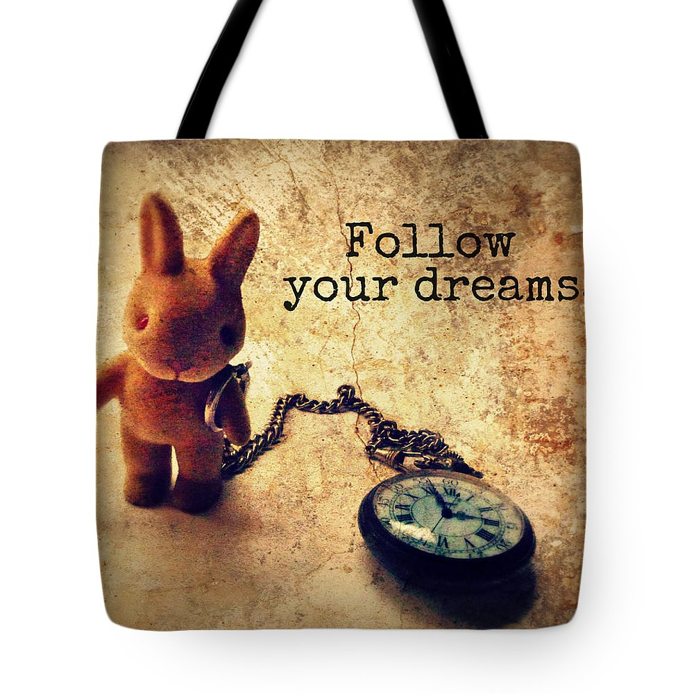 Quote Tote Bag featuring the photograph Follow Your Dreams by Studio Yuki