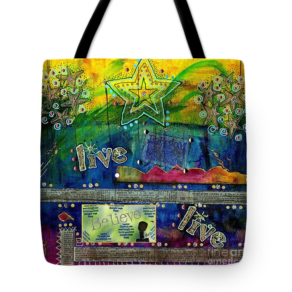 Woman Tote Bag featuring the mixed media Freedom To Believe - Freedom To Live by Angela L Walker