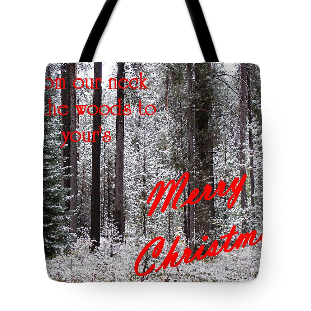 Christmas Cards Tote Bag featuring the photograph From Our Neck Of The Woods To Yours 3 by DeeLon Merritt