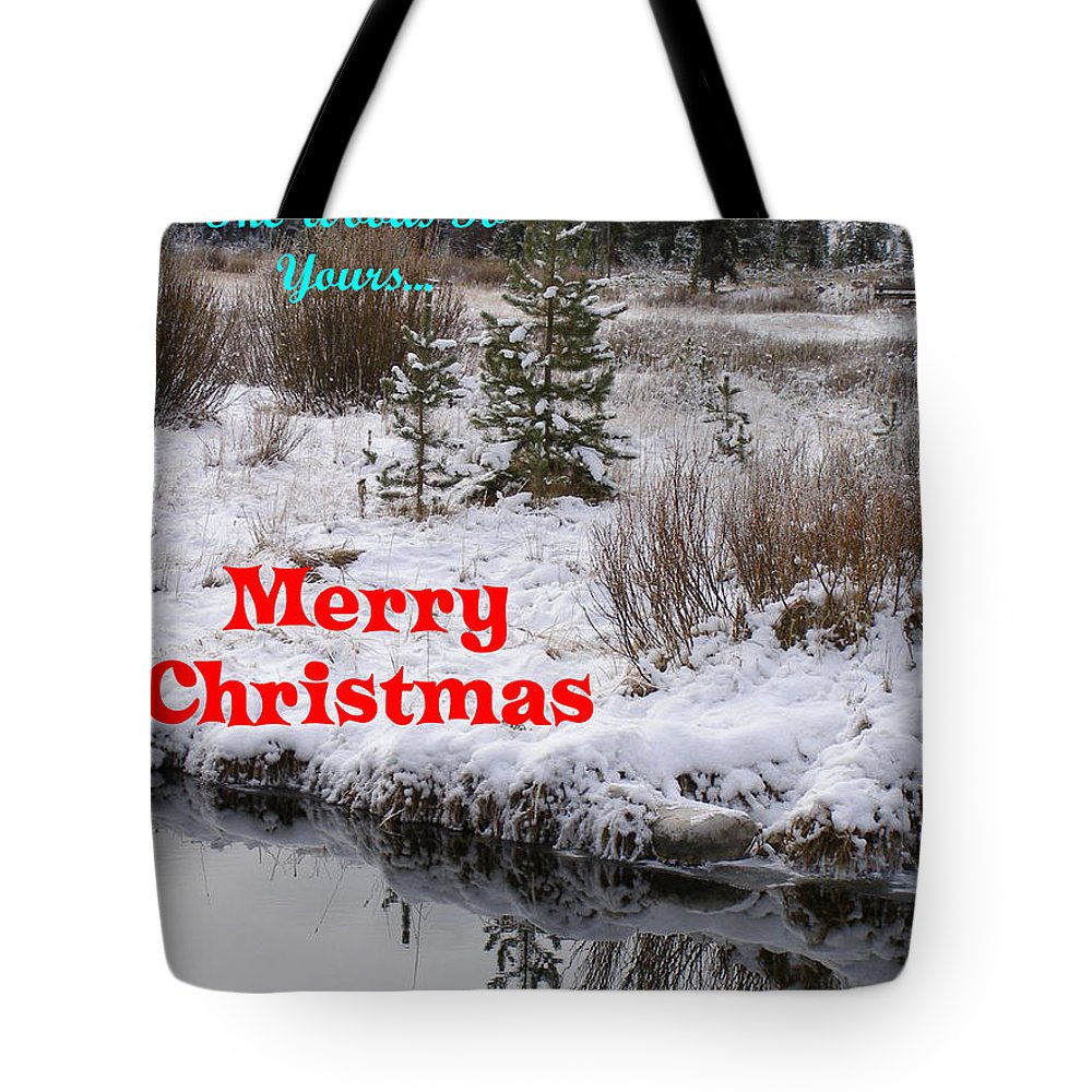 Christmas Tote Bag featuring the photograph From Our Neck Of The Woods To Yours by DeeLon Merritt