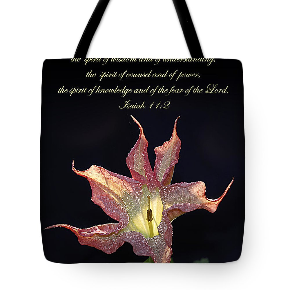 Bible Verse Flowers Tote Bag featuring the photograph Isaiah 11 2 by Randall Branham