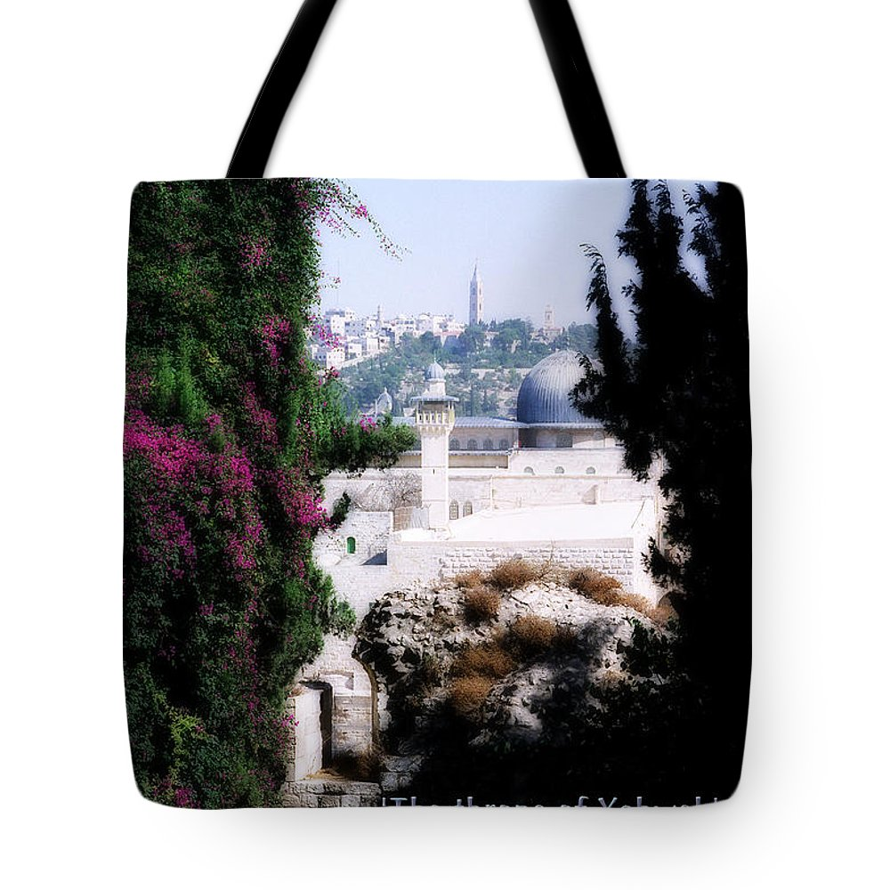 Jerusalem Tote Bag featuring the photograph Jerusalem Throne Of Yahweh by Constance Woods