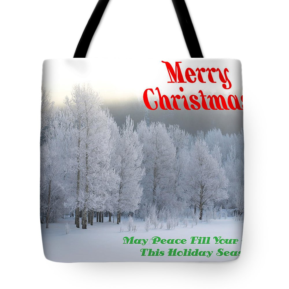 Christmas Card Tote Bag featuring the photograph May Peace Fill Your Home by DeeLon Merritt
