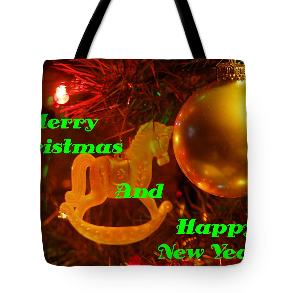 Christmas Cards Tote Bag featuring the photograph Merry Christmas And Happy New Year by DeeLon Merritt