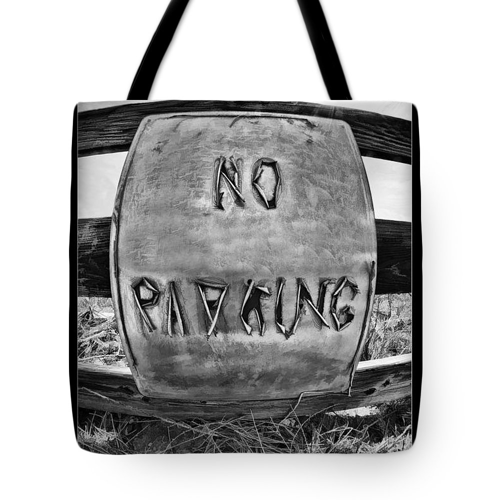 Art Photography Tote Bag featuring the photograph No Parking by Blake Richards