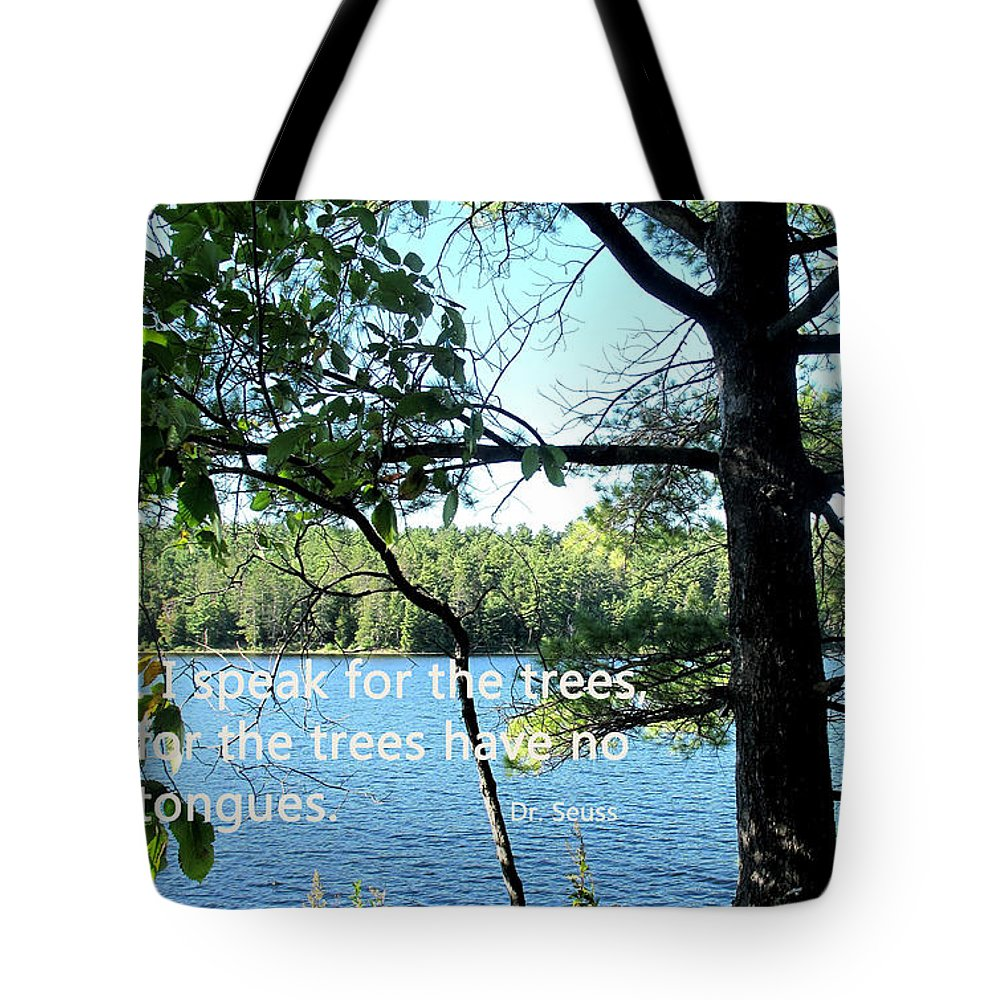 Trees Tote Bag featuring the photograph Speak For The Trees by Ian MacDonald