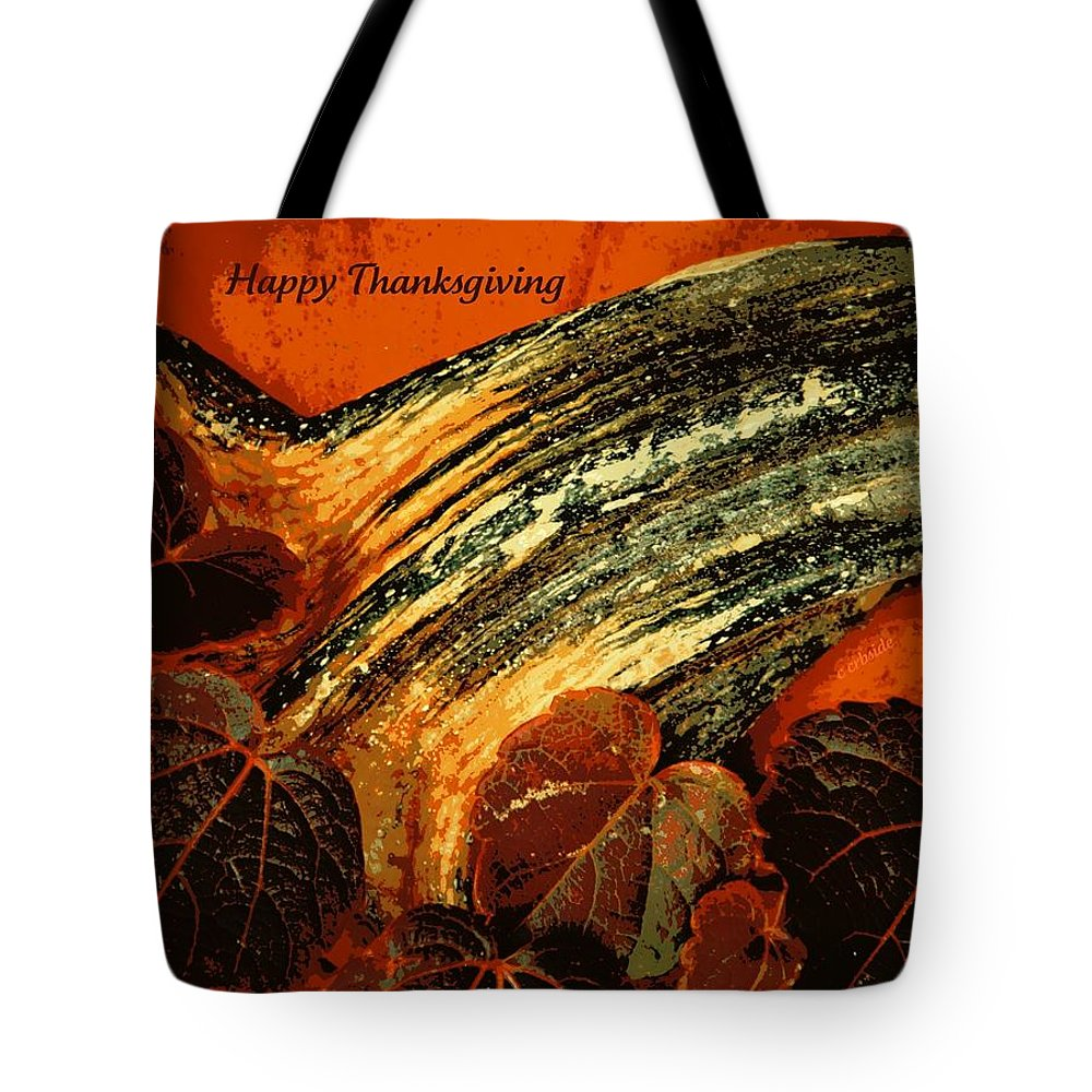 Holiday Tote Bag featuring the photograph Thanksgiving Greeting Card by Chris Berry