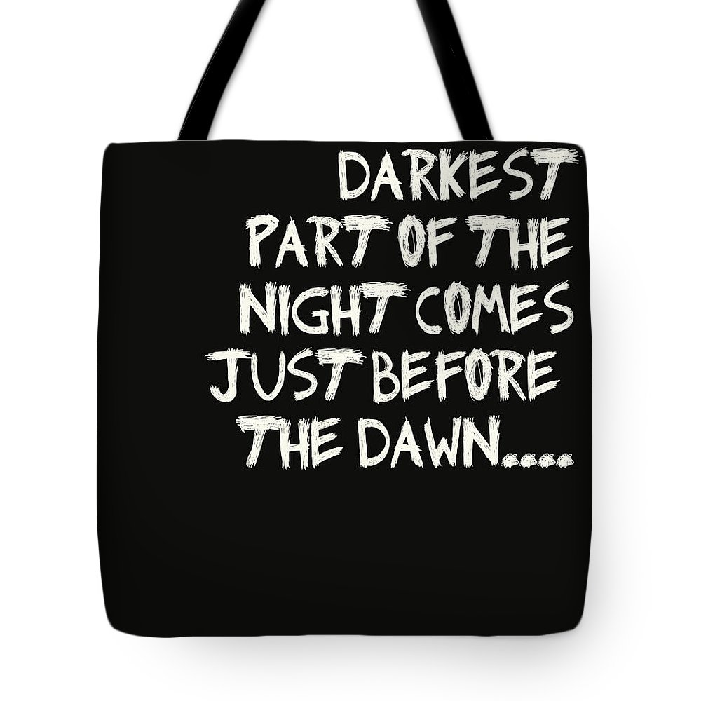 Darkest Part Tote Bag featuring the digital art The Darkest Part Of The Night by Georgia Fowler