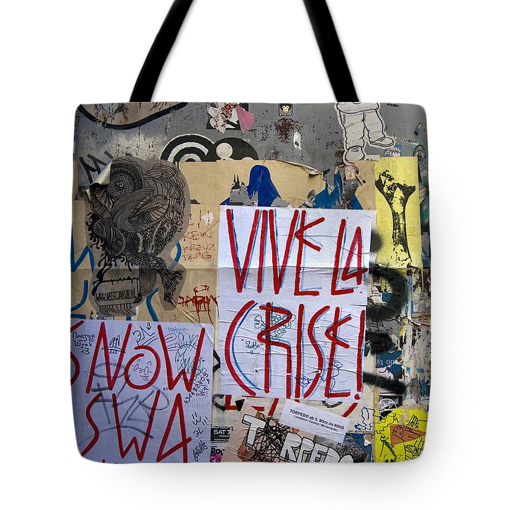 Graffiti Tote Bag featuring the photograph Vive La Crise by RicardMN Photography