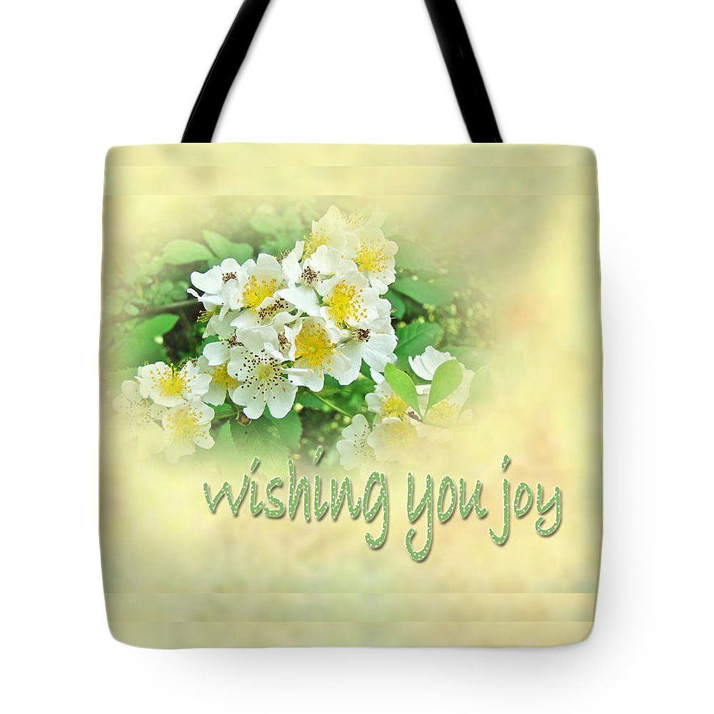 Wedding Tote Bag featuring the photograph Wedding Wishing You Joy Greeting Card - Wildflower Multiflora Roses by Mother Nature