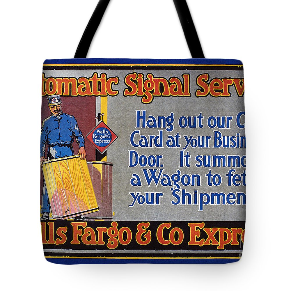 1914 Tote Bag featuring the photograph Wells Fargo Banner, 1914 by Granger