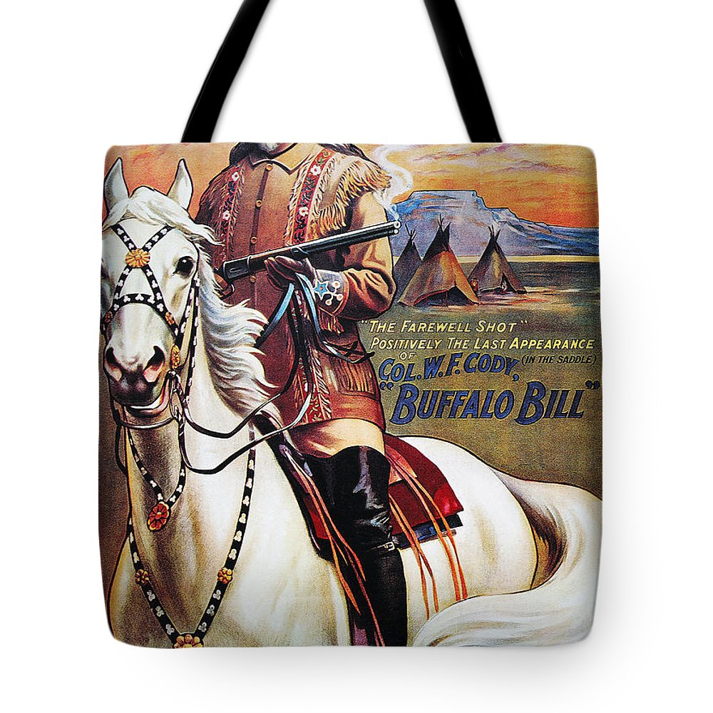 1910 Tote Bag featuring the photograph W.f. Cody Poster, 1910 by Granger